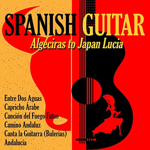 Espanish Guitar Algeciras to Japan de Sergi Vicente & Antonio de ...