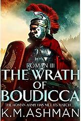 Roman III – The Wrath of Boudicca (The Roman Chronicles Book 3) (English Edition) Formato Kindle