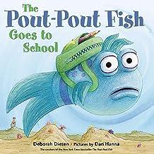 The Pout-Pout Fish Goes to School: A Pout-Pout Fish Adventure