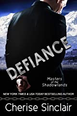 Defiance: a Masters of the Shadowlands novella Kindle Edition