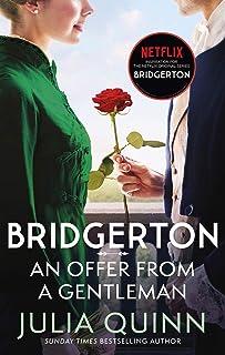 Bridgerton: An Offer From A Gentleman (Bridgertons Book 3): Inspiration for the Netflix Original Series Bridgerton