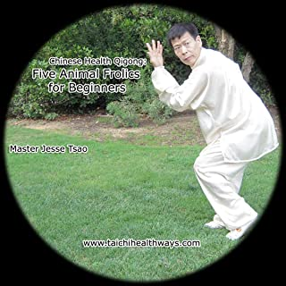 Chinese Health Qigong: 5 Animal Frolics for Beginners