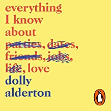 Everything I Know About Love