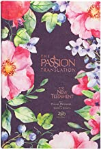 The Passion Translation New Testament (2020 Edition) Berry Blossom: With Psalms, Proverbs, and Song of Songs (Hardcover) –...