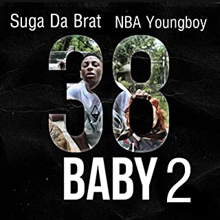 38 Baby 2 (feat. Nba Youngboy) [Explicit]