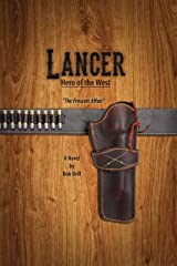 Lancer Hero of the West: The Prescott Affair Kindle Edition