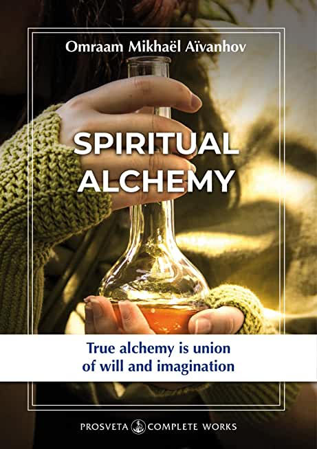 Spiritual Alchemy (Complete Works) (English Edition)