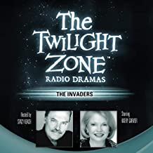 The Invaders: The Twilight Zone Radio Dramas