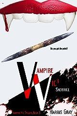 Vampire Vic3: Sacrifice (Vampire Vic Trilogy) Kindle Edition