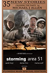 Storming Area 51 (A Bayonet Books Anthology Book 2) Kindle Edition