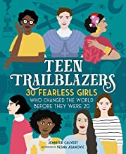 Download Book Teen Trailblazers: 30 Fearless Girls Who Changed the World Before They Were 20 PDF