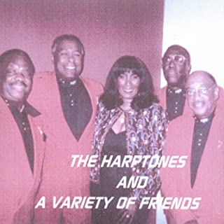 The Harptones and a Variety of Friends