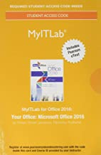 MyLab IT with Pearson eText -- Access Card -- for Your Office: Microsoft Office 2016
