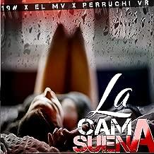 La Cama Suena (feat. 19#, El MV) [Explicit]