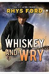 Whiskey and Wry (Français) (Série Sinners (Français) t. 2) Format Kindle