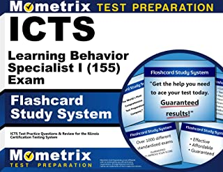 ICTS Learning Behavior Specialist I (155) Exam Flashcard Study System: ICTS Test Practice Questions & Review for the Illinois Certification Testing System (Cards)