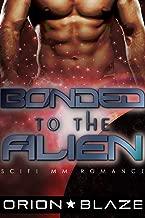 Bonded to the Alien (Mpreg Gay Science-Fiction Romance) (Alien Lovers Book 3)