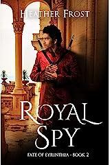 Royal Spy (Fate of Eyrinthia Book 2) Kindle Edition