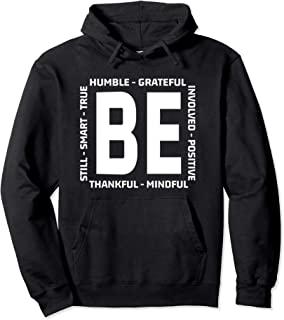 Thanksgiving Day Hoodie With Sayings Be Humble Be Kind Quote Pullover Hoodie