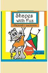 Shapes with Fuz (Toba & Fuz - Newborns Book 2) Kindle Edition