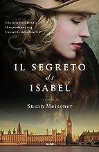 Il segreto di Isabel (Italian Edition)