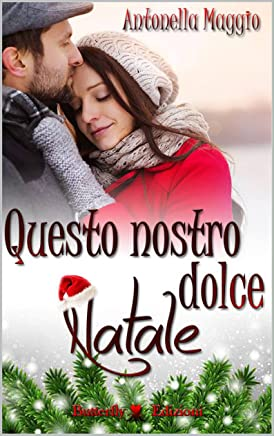 Questo nostro dolce Natale (Digital Emotions)