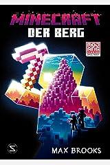 Minecraft - Der Berg: Ein offizieller Minecraft-Roman (Minecraft Roman 7) (German Edition) Kindle Edition