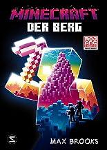 Minecraft - Der Berg: Ein offizieller Minecraft-Roman (Minecraft Roman 7) (German Edition)