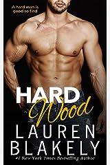 Hard Wood (Big Rock) (English Edition) Format Kindle