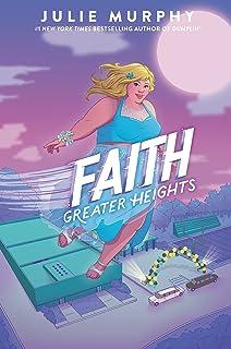 FAITH GREATER HEIGHTS HC NOVEL