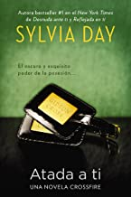 Atada a ti (Crossfire Novels nº 3) (Spanish Edition)