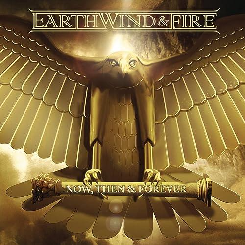 Now, Then & Forever de Earth Wind & Fire en Amazon Music - Amazon.es