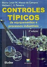 Controles Típicos de Equipamentos e Processos Industriais