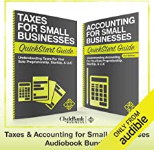 Taxes & Accounting for Small Businesses - QuickStart Guides: The Simplified Beginner's Guides to Taxes & Accounting for Sm...