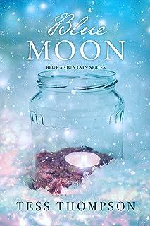 Blue Moon (Blue Mountain Series Book 2)