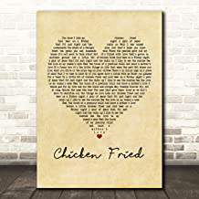 Chicken Fried Vintage Heart Song Lyric Gift Present Poster Print
