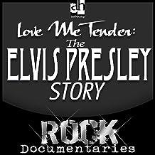 Love Me Tender: The Elvis Presley Story
