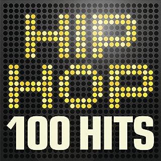 Hip Hop 100 Hits - Urban rap & R n B anthems inc. Jay Z, A$ap Rocky, Wu-Tang Clan & Nas [Explicit]