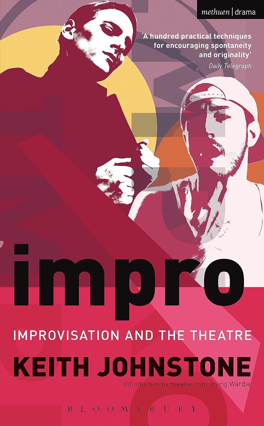 怖いコンソールランダムImpro: Improvisation and the Theatre (Performance Books) (English Edition)