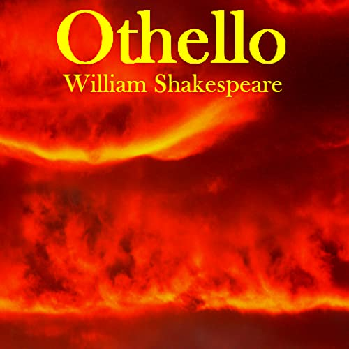 AudioBook - The Tragedy Of Othello  the Moor of Venice By William Shakespeare
