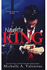 Naughty King (A Sexy Manhattan Fairytale: Part One) Kindle Edition