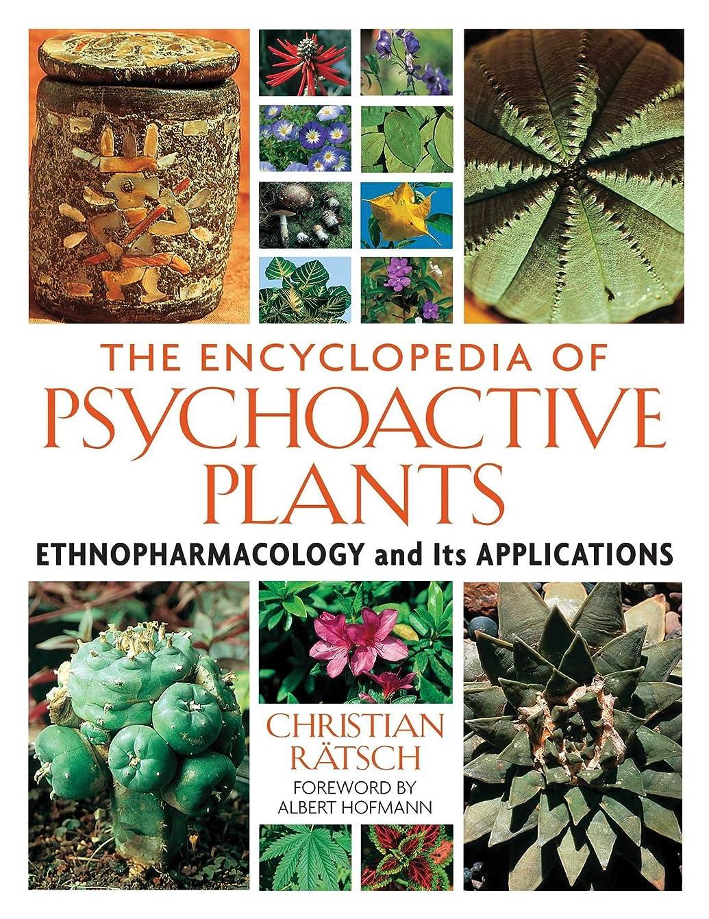 冗談で岸流すThe Encyclopedia of Psychoactive Plants: Ethnopharmacology and Its Applications (English Edition)