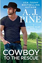 Cowboy to the Rescue (Meadow Valley) Kindle Edition