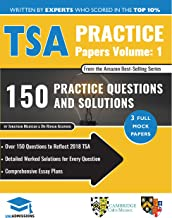 TSA Practice Papers Volume One: 3 Full Mock Papers, 300 Questions in the style of the TSA, Detailed Worked Solutions for Every Question, Thinking Skills Assessment, Oxford UniAdmissions