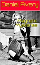 Magnetic Mysteries (English Edition)