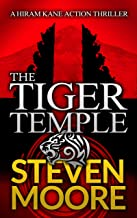 The Tiger Temple: A Hiram Kane Action Thriller (The Hiram Kane Thrillers Book 1)