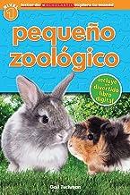 Lector de Scholastic Explora Tu Mundo Nivel 1: Pequeño zoológico (Petting Zoo): (Spanish language edition of Scholastic Di...