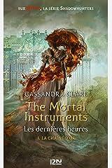 The Mortal Instruments, Les dernières heures - tome 01 : La chaîne d'or Format Kindle