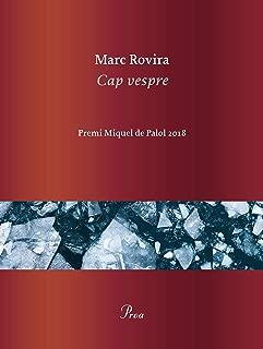 Cap vespre: Premi Miquel de Palol 2018 (Catalan Edition)