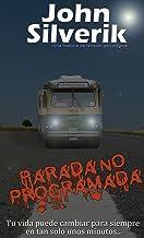Parada NO programada: Una historia de tensión psicológica (Spanish Edition)